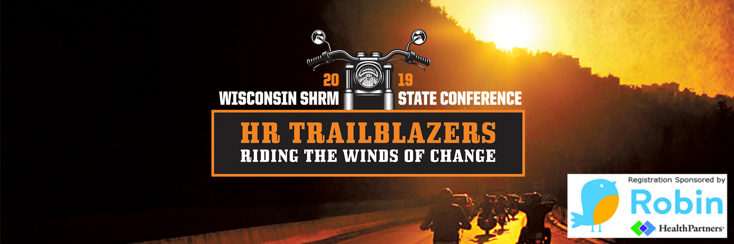 2019 Wisconsin SHRM State Conference, October 16-18, 2019