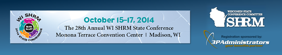 2014 Wisconsin SHRM State Conference, October 15-17, 2014