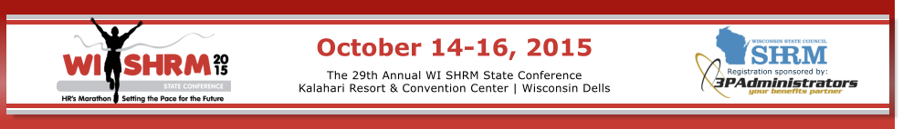 2015 Wisconsin SHRM State Conference, October 14-16, 2015
