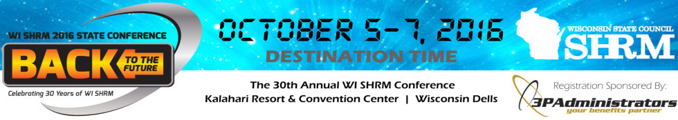 2016 Wisconsin SHRM State Conference, October 5-7, 2016